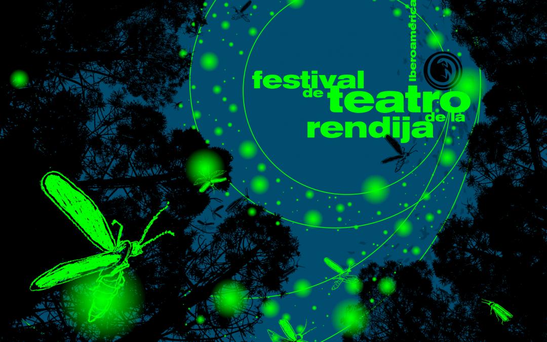 9no Festival de Teatro de La Rendija. Iberoamérica en Escena